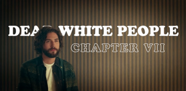 Dear White People – S01E07 – Chapter VII